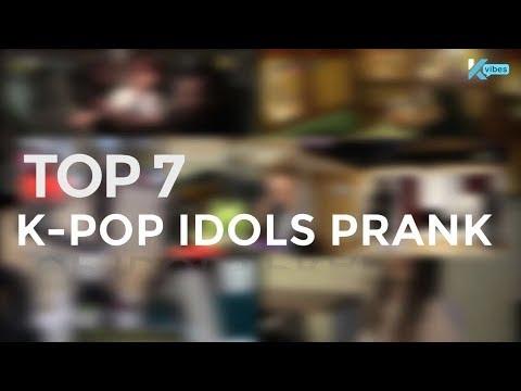 TOP 7 K-POP IDOLS PRANK!