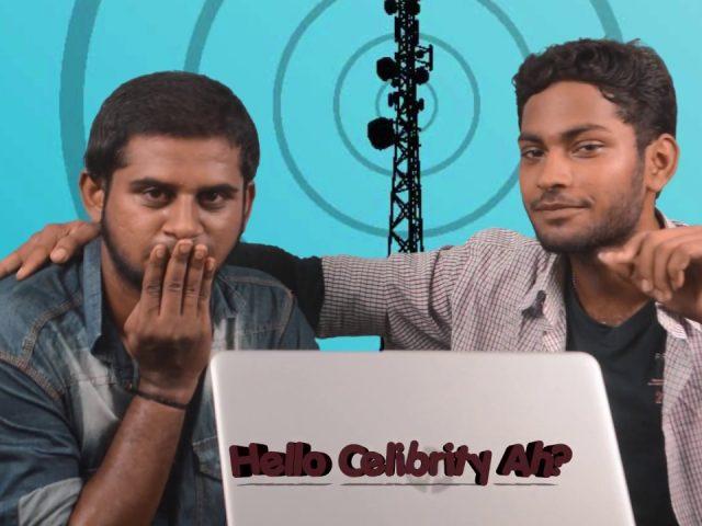 Celebrity Prank Call | Hello Celebrity Ah ? | Prank Call | Madras Signal