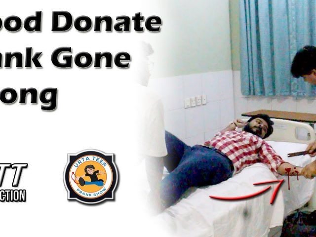 Blood Donate Prank Gone Wrong | Prank by Shakeel, S M. Moin & Ahmed Afridi | Directed by Ali Rayan