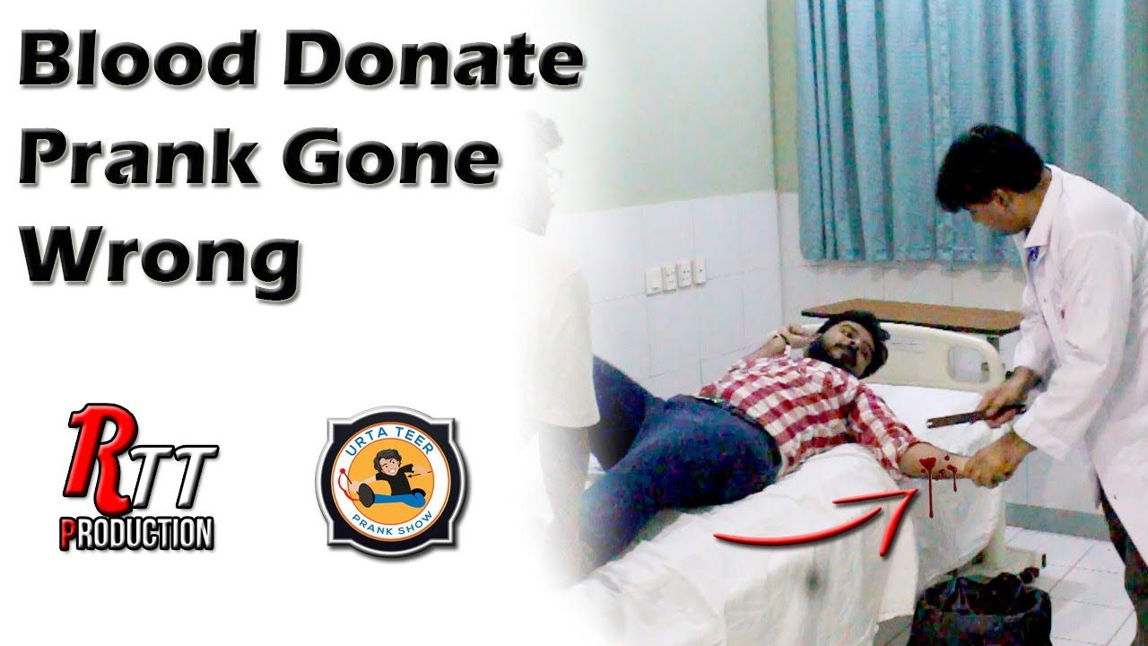 Blood Donate Prank Gone Wrong | Prank by Shakeel, S M. Moin & Ahmed Afridi | Directed by Ali Rayan 1