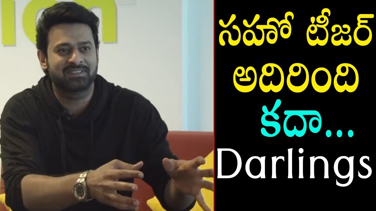 Darling Prabhas about saaho teaser | Prabhas reaction on saaho teaser | Friday poster 1