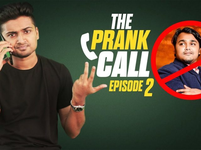 The Prank Call by Shouvik Ahmed | Funny Prank Video | Ep 02 | Zaki Zarif Abdullah