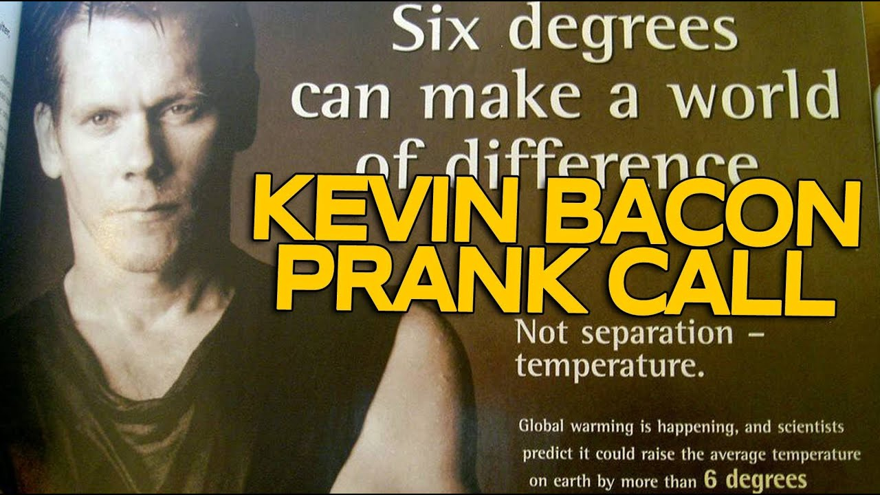 Prank Call Celebrities - Kevin Bacon 1